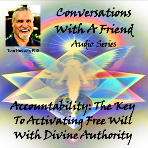 Audio_Cover_Accountability Is The Key To Activating Free Will With Divine Authority (1)