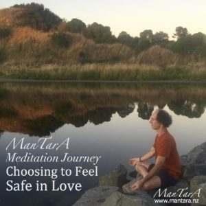 MMJ Choosing to feel Safe in Love