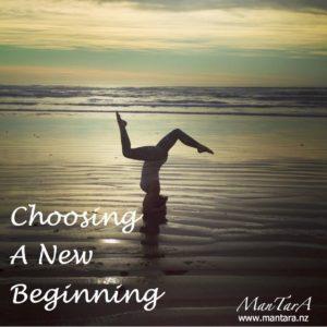 Choosing a New Beginning